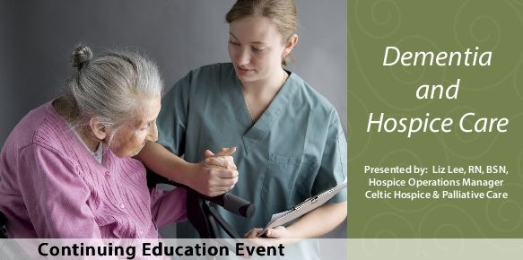 Hospice and Dementia at Providence Place - a CEU
