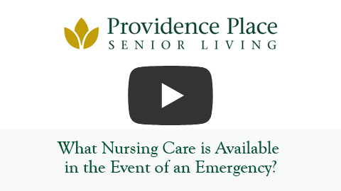 What Nursing Care is Available in the Event of an Emergency?