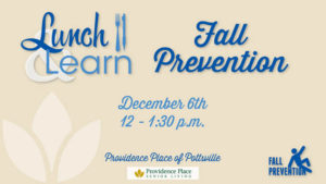 Lunch & Learn: Fall Prevention