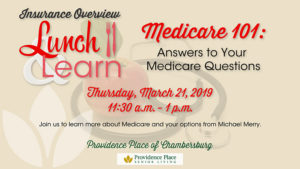 Lunch & Learn: Medicare 101 — Answers to Your Questions